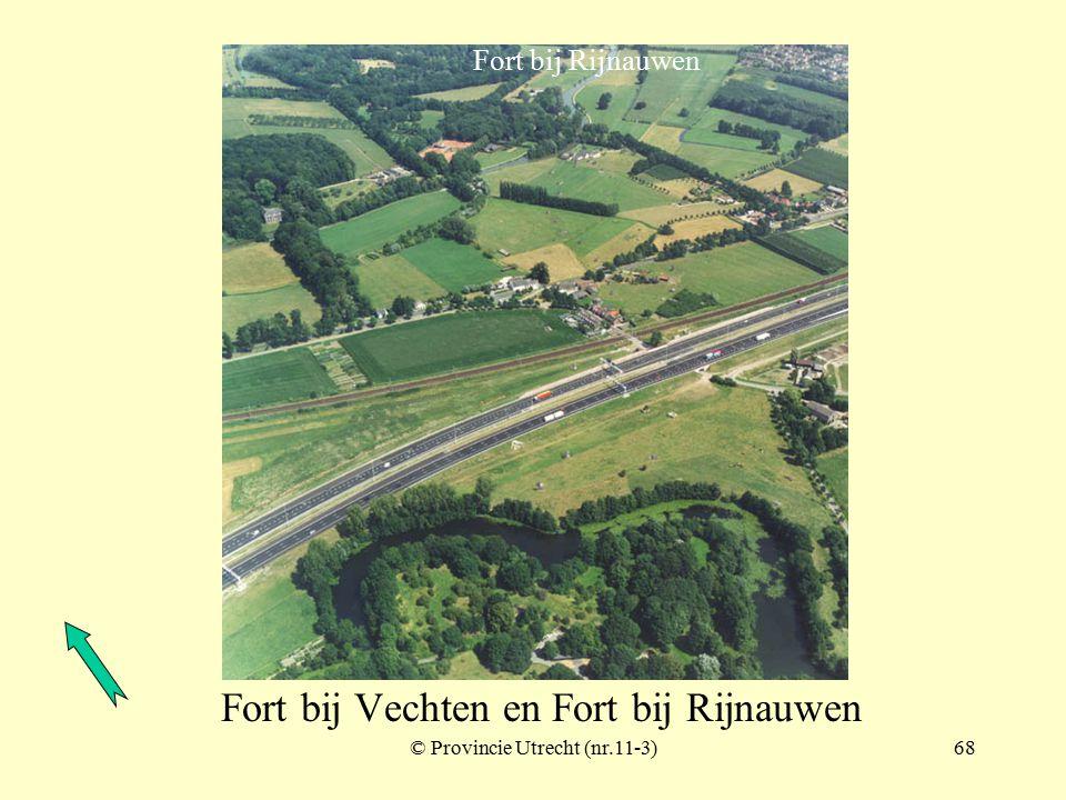 © Provincie Utrecht (nr.8-10)67 Fort bij Rijnauwen en Fort bij Vechten met tussenliggende schuilplaatsen Fort bij Vechten