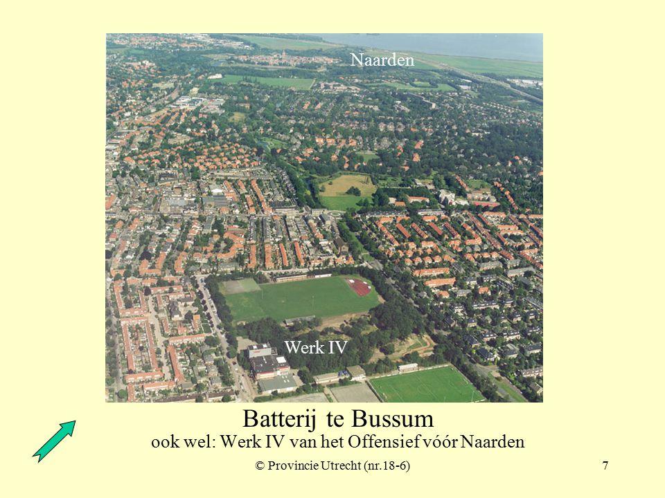 © Provincie Utrecht (nr.17-8)6 Batterijen a/d Karnemelksloot