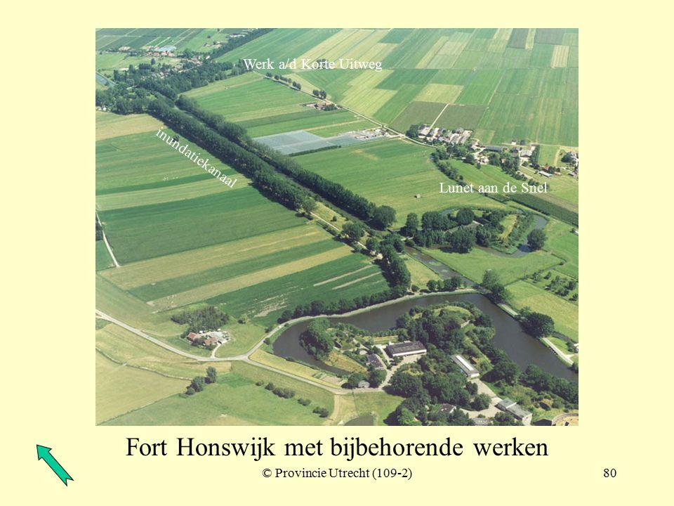 © Provincie Utrecht (109-8)79 Gedekte weg bij Fort Honswijk Werk aan de Korte Uitweg Fort Honswijk Lunet aan de Snel