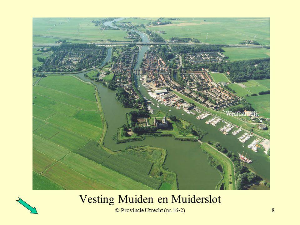 © Provincie Utrecht (nr.18-6)7 Batterij te Bussum ook wel: Werk IV van het Offensief vóór Naarden Werk IV Naarden