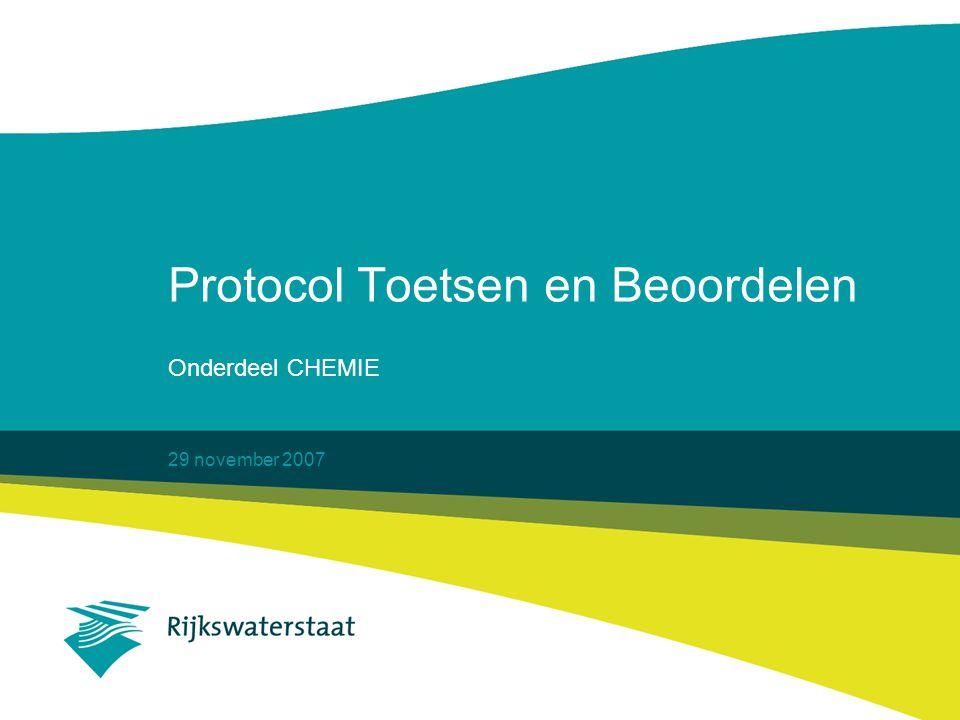 29 november 2007 Protocol Toetsen en Beoordelen Onderdeel CHEMIE