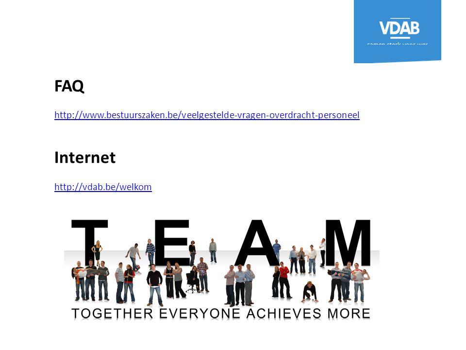 FAQ http://www.bestuurszaken.be/veelgestelde-vragen-overdracht-personeel Internet http://vdab.be/welkom