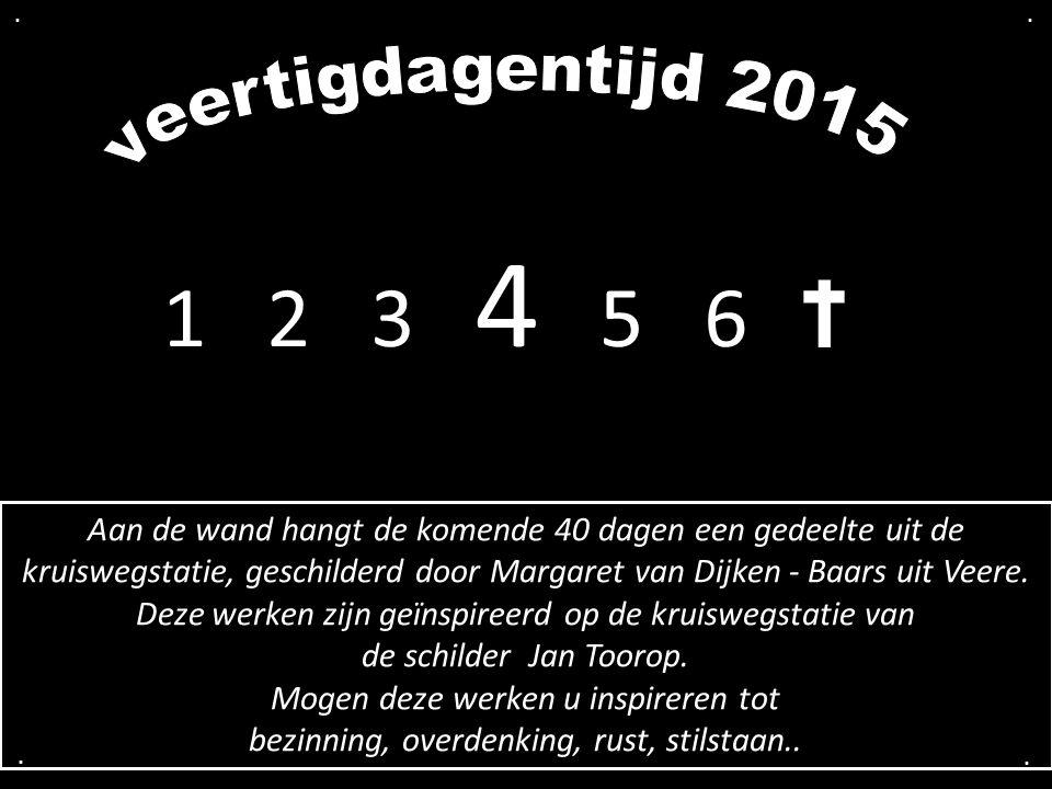 1 2 3 4 5 6.... Aan de wand hangt de komende 40 dagen een gedeelte uit de kruiswegstatie, geschilderd door Margaret van Dijken - Baars uit Veere. Deze