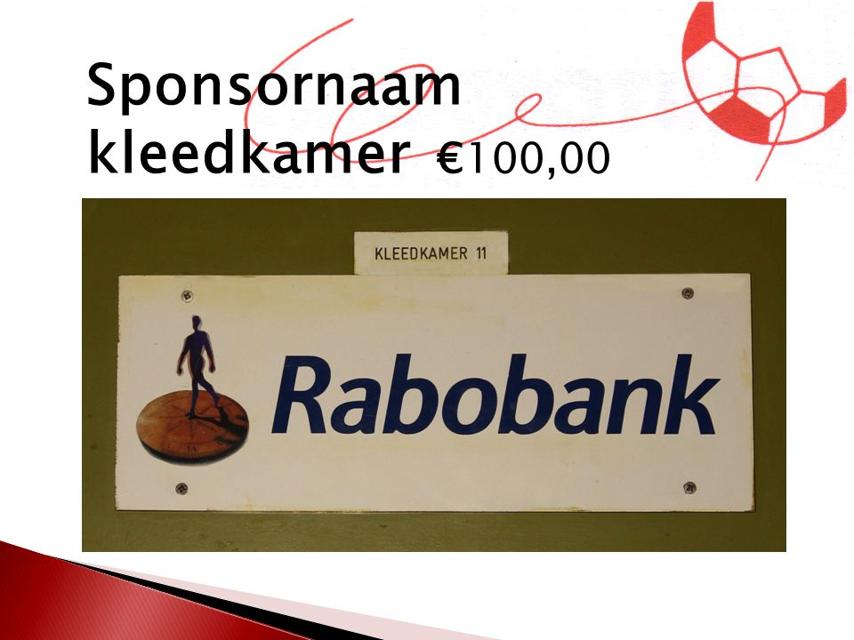 Sponsornaam kleedkamer €100,00