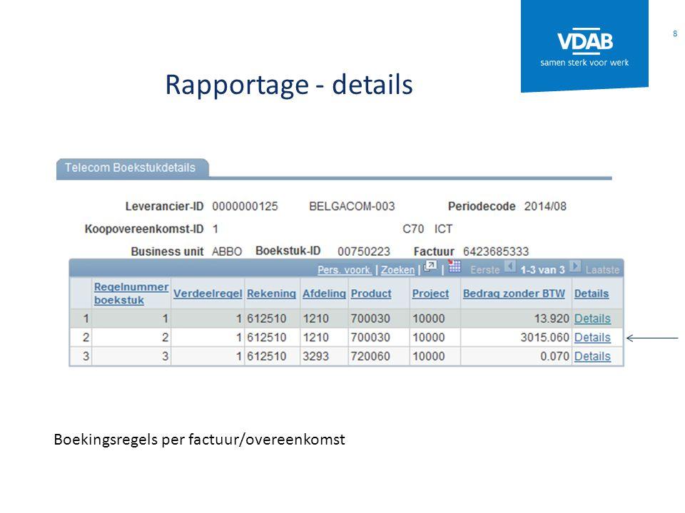 Rapportage - details 8 Boekingsregels per factuur/overeenkomst