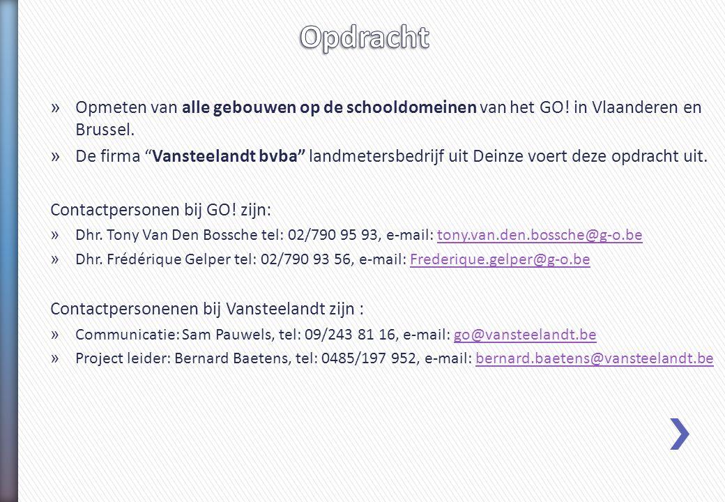 """» Opmeten van alle gebouwen op de schooldomeinen van het GO! in Vlaanderen en Brussel. » De firma """"Vansteelandt bvba"""" landmetersbedrijf uit Deinze voe"""