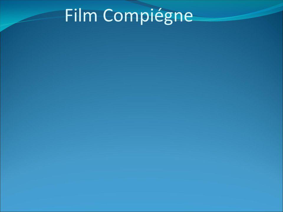 Film Compiégne