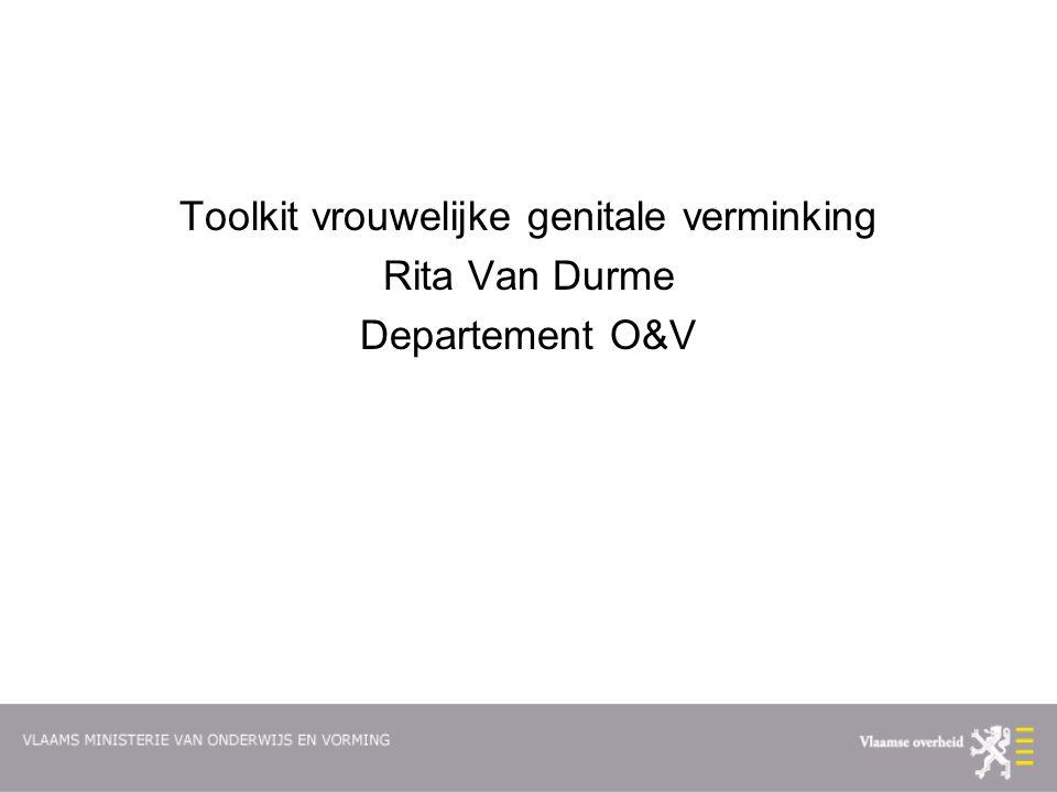 Toolkit vrouwelijke genitale verminking Rita Van Durme Departement O&V