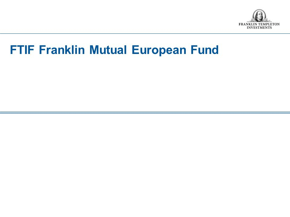 FTIF Franklin Mutual European Fund