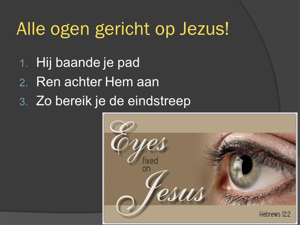 1.Jezus baande je pad  De hoofdpersoon is Jezus  Je therapeut.