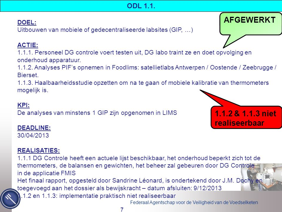 Federaal Agentschap voor de Veiligheid van de Voedselketen AFGEWERKT 7 ODL 1.1.