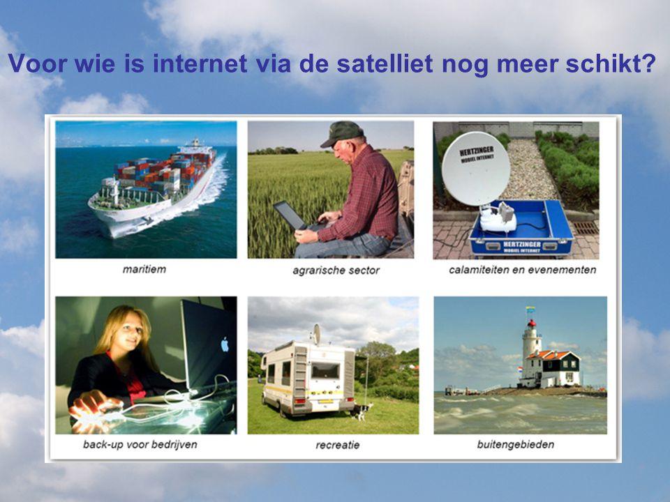 Voor wie is internet via de satelliet nog meer schikt?