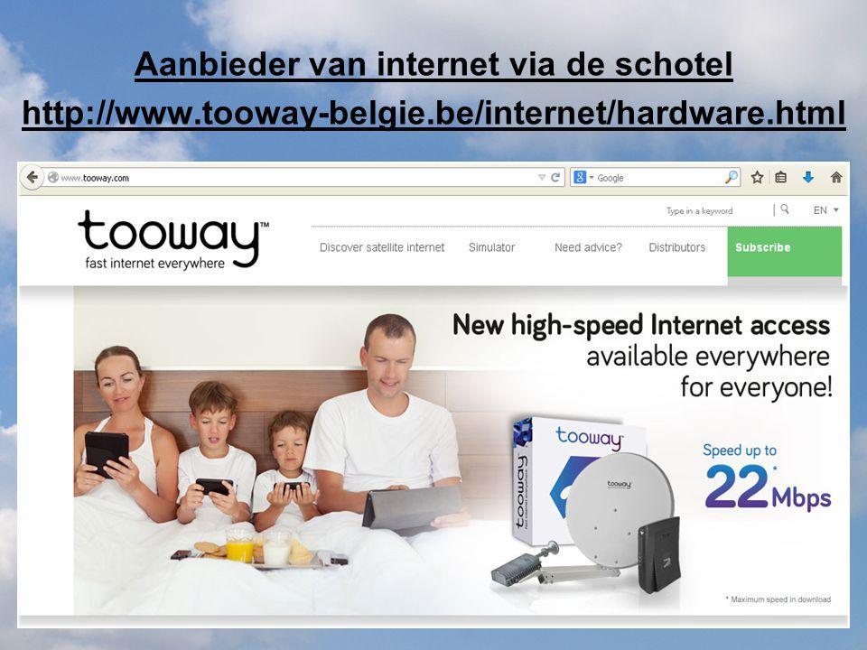 Aanbieder van internet via de schotel http://www.tooway-belgie.be/internet/hardware.html
