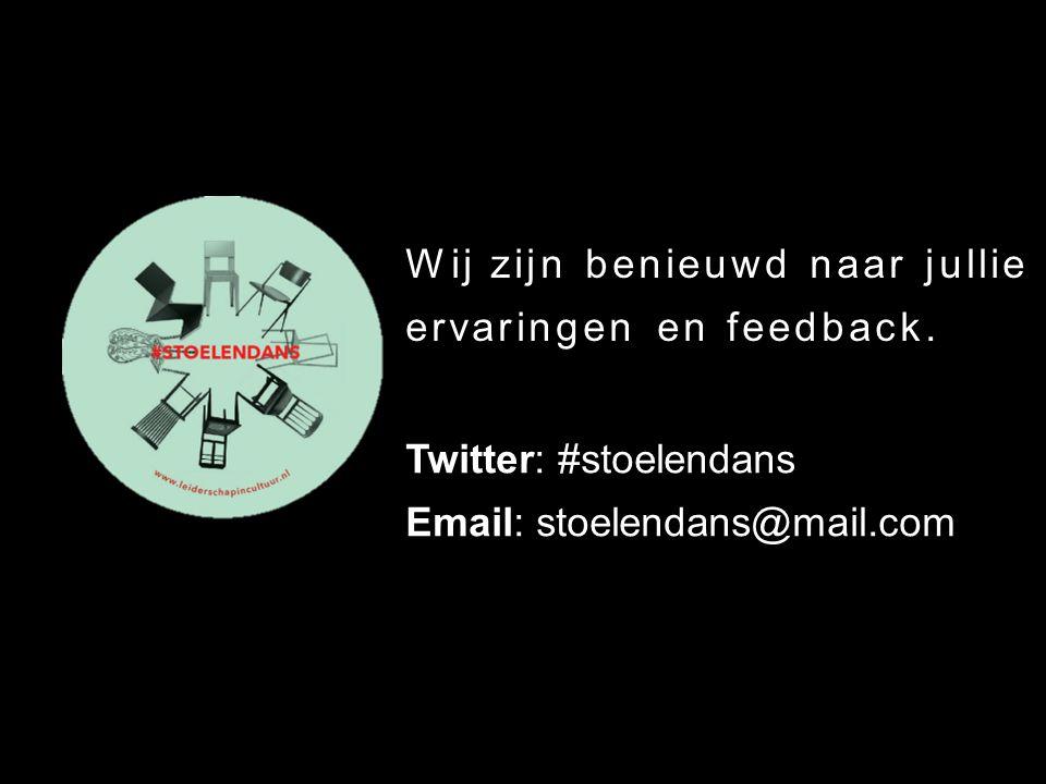 Wij zijn benieuwd naar jullie ervaringen en feedback. Twitter: #stoelendans Email: stoelendans@mail.com