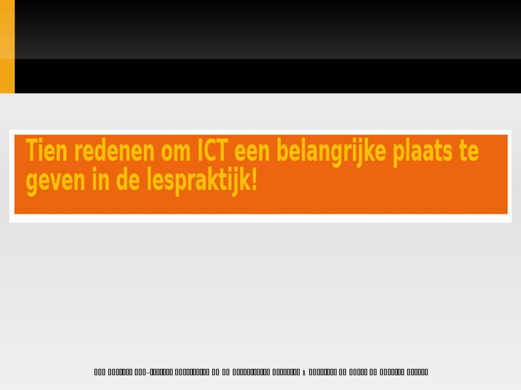 Goed functionerende ICT-middelen PC-lokalen of lokalen met PC s.