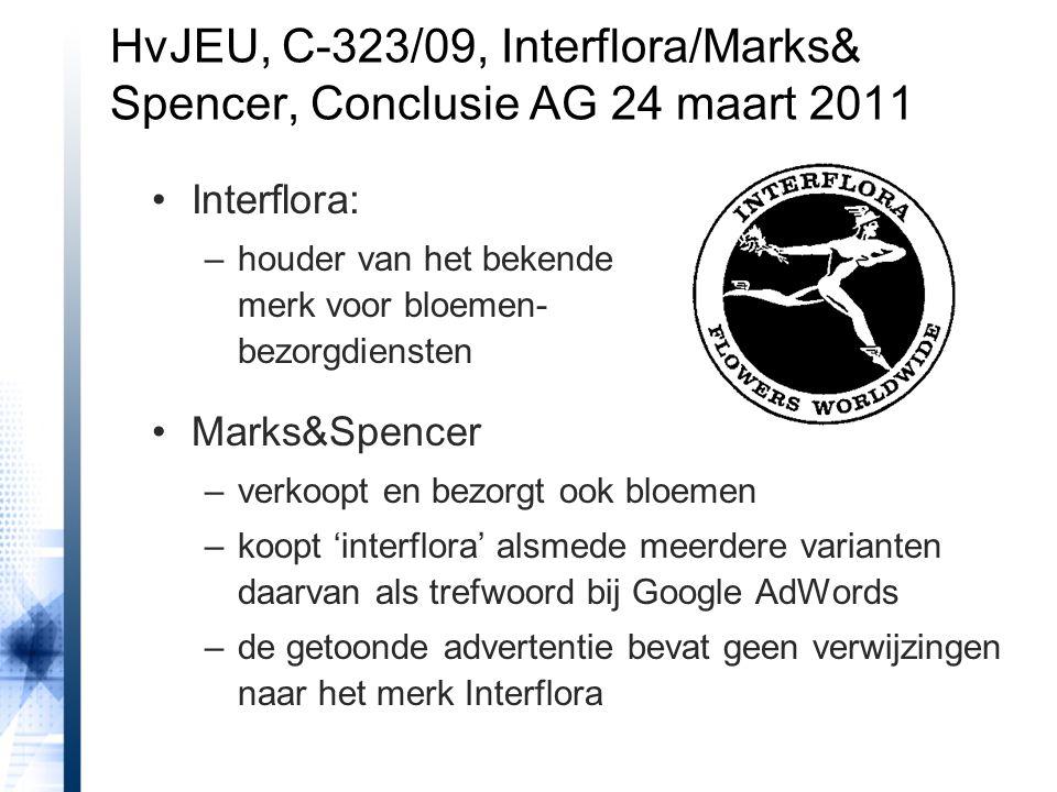 Interflora: –houder van het bekende merk voor bloemen- bezorgdiensten Marks&Spencer –verkoopt en bezorgt ook bloemen –koopt 'interflora' alsmede meerd