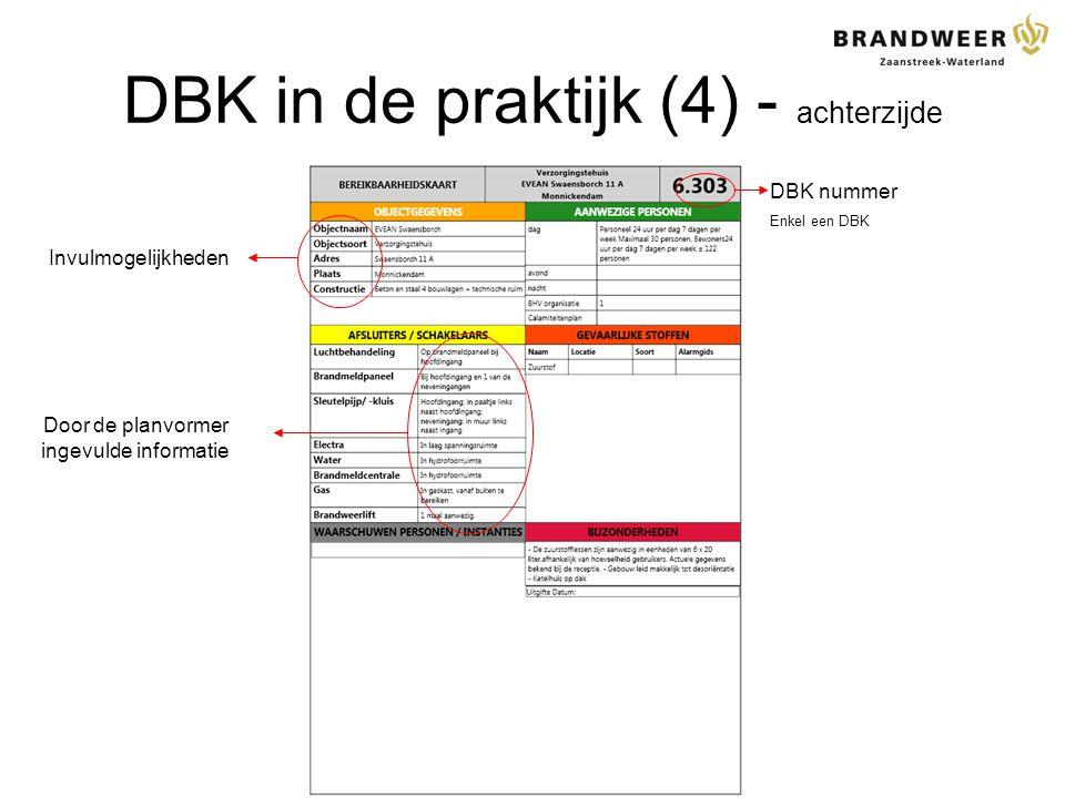 DBK in de praktijk (4) - achterzijde DBK nummer Enkel een DBK Invulmogelijkheden Door de planvormer ingevulde informatie