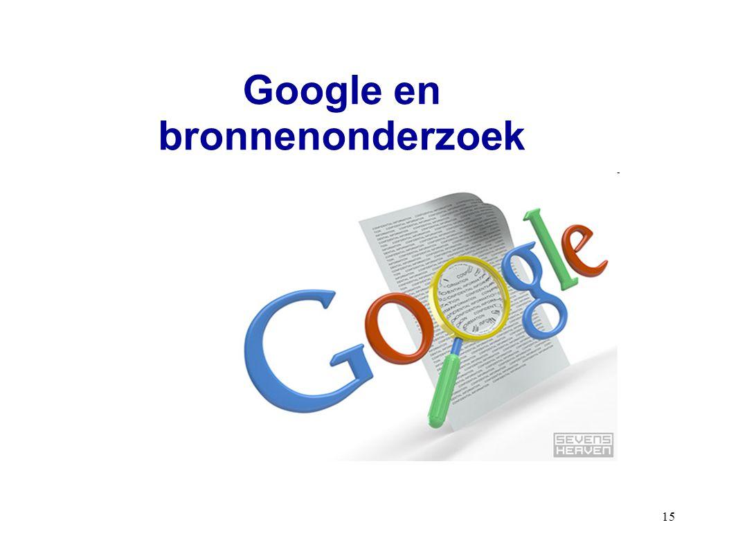15 Google en bronnenonderzoek