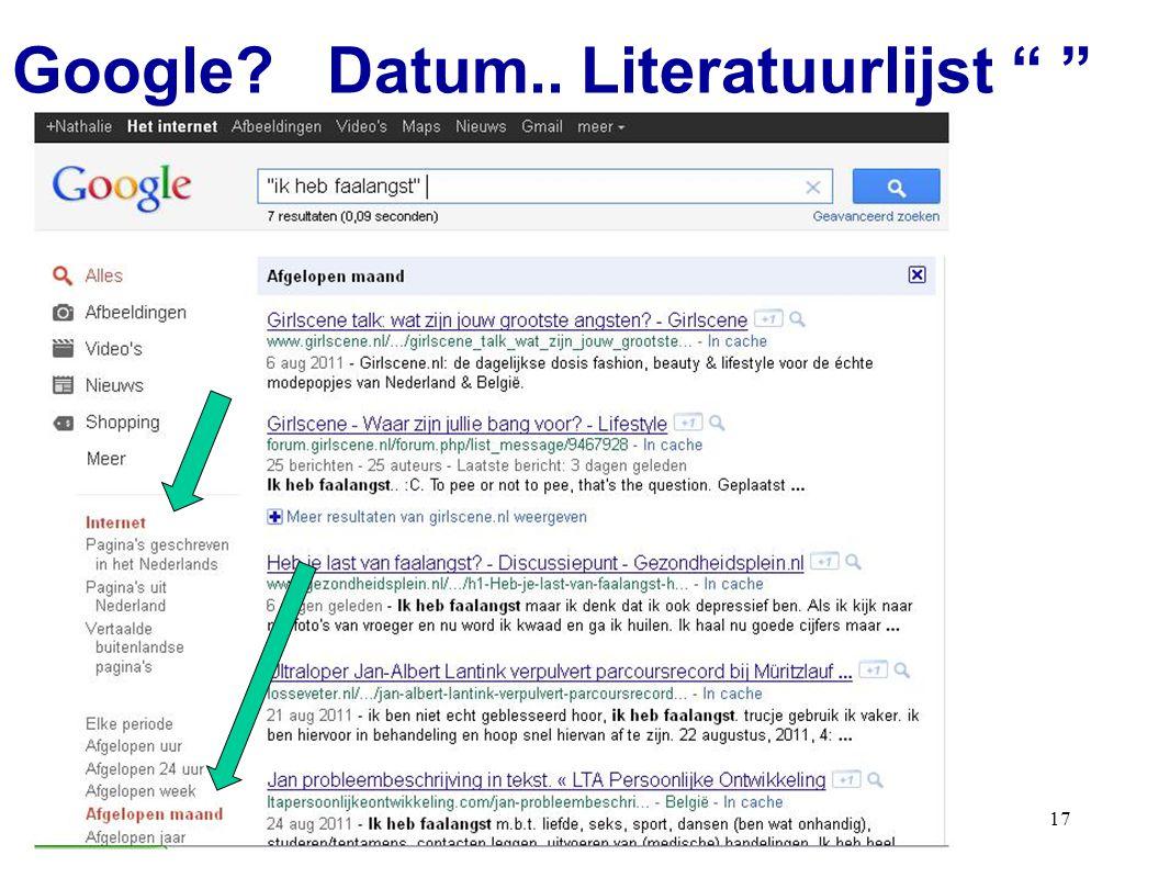 """17 Google? Datum.. Literatuurlijst """" """""""