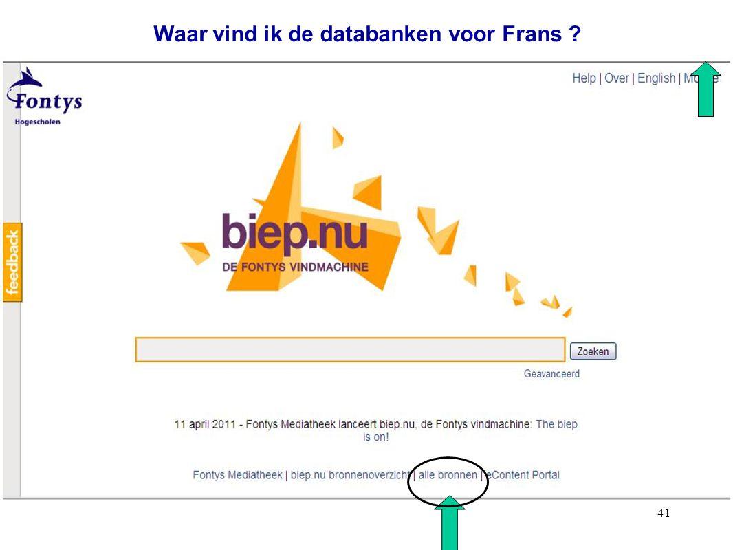 41 Waar vind ik de databanken voor Frans ?