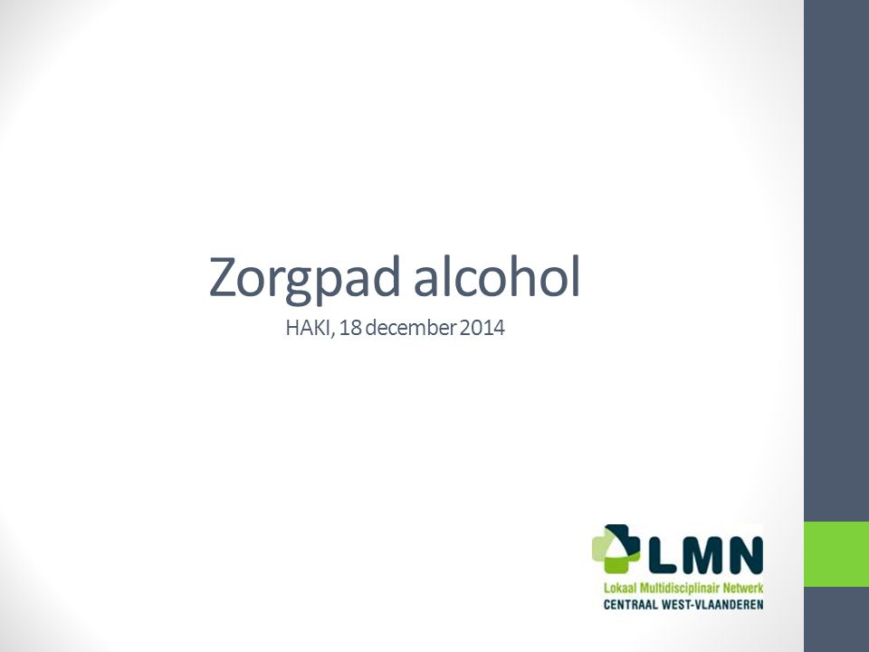Zorgpad alcohol HAKI, 18 december 2014
