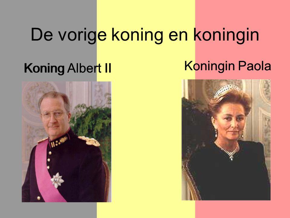 De vorige koning en koningin Koning Albert II Koningin Paola Koning Albert II Koningin Paola