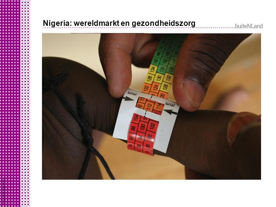 Nigeria: wereldmarkt en gezondheidszorg Overheid Nigeria wil gezondheidszorg verbeteren: medicijnen tegen besmettelijke ziektes goedkoper aanbieden zo