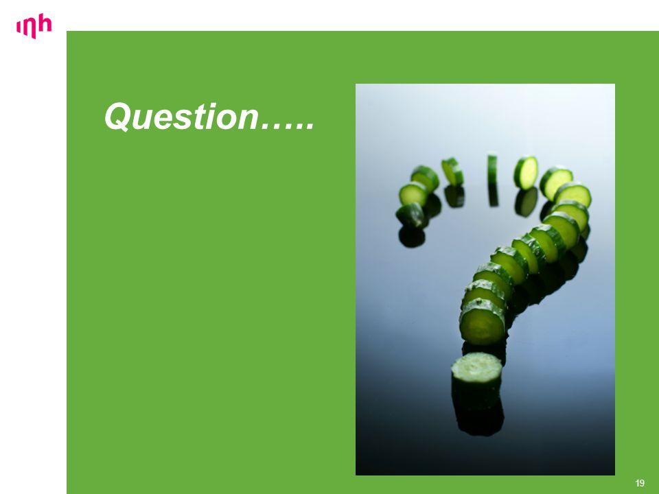 Question….. 19
