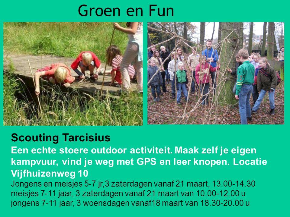 Groen en Fun Scouting Tarcisius Een echte stoere outdoor activiteit.