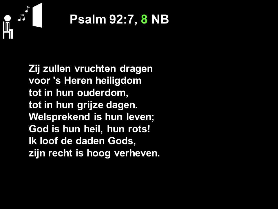 Gezang 1:9 Och, of wij uw geboôn volbrachten.Genâ, o hoogste Majesteit.