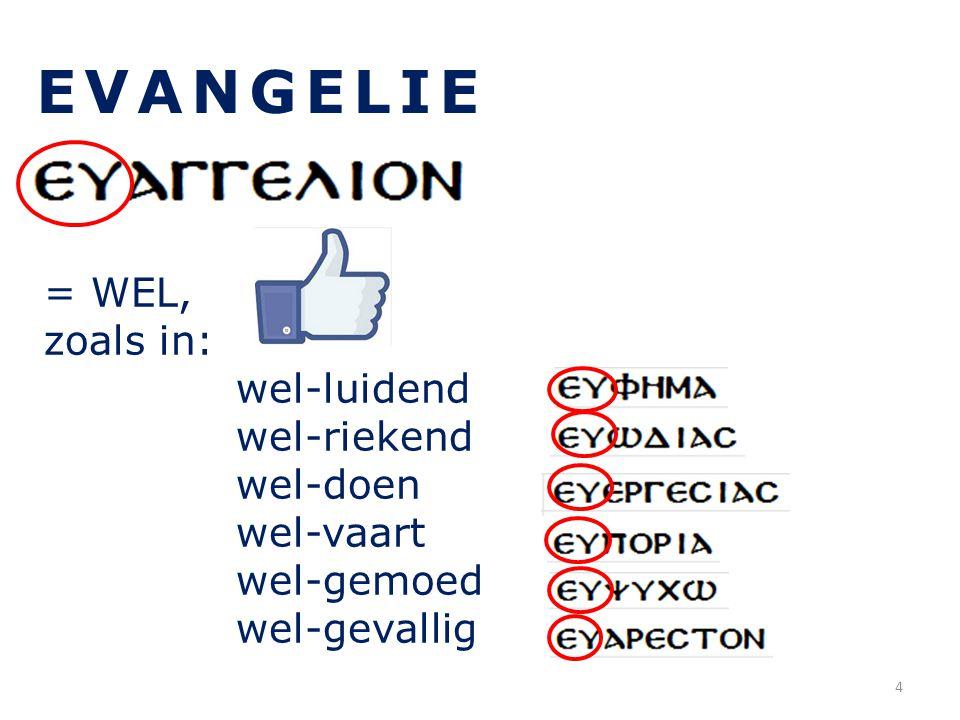 EVANGELIE > engel (eng. angel) = BOODSCHAP, BERICHT 5