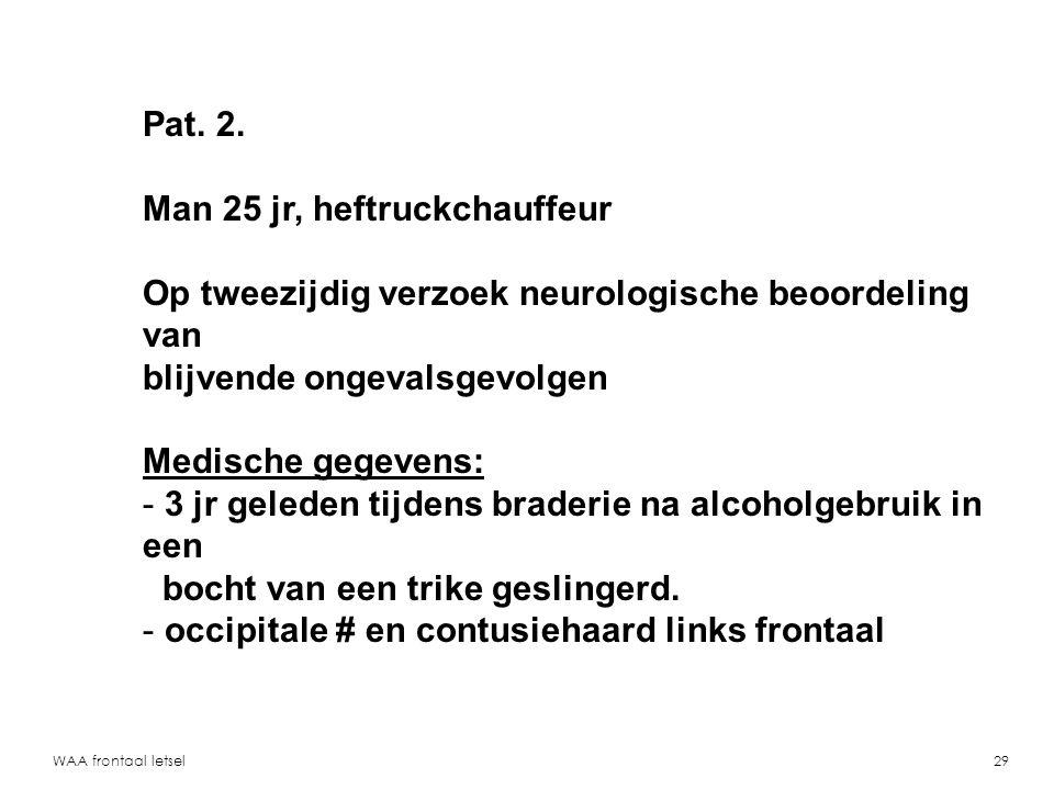 WAA frontaal letsel30 Pat. 2, CT op SEH re. occipitale #