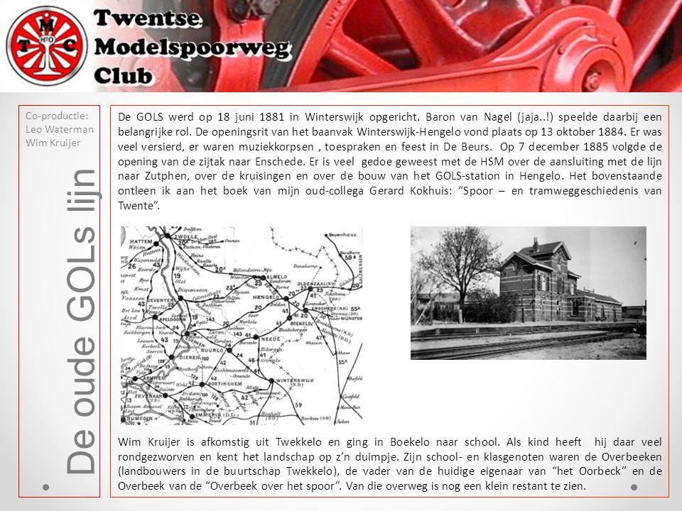 De oude GOLs lijn Co-productie: Leo Waterman Wim Kruijer Het 'Oorbeck' / Overbeek - Boekelo Op het oude tracé zijn nog diverse bruggen te vinden - Twekkelo