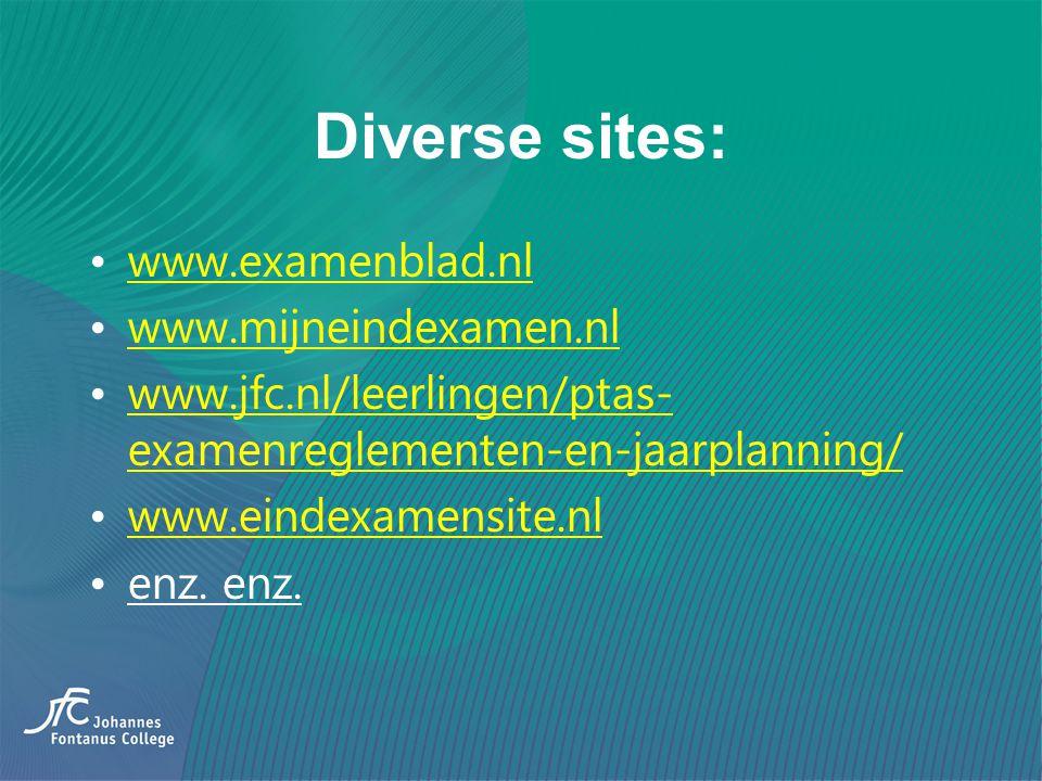 Diverse sites: www.examenblad.nl www.mijneindexamen.nl www.jfc.nl/leerlingen/ptas- examenreglementen-en-jaarplanning/www.jfc.nl/leerlingen/ptas- exame