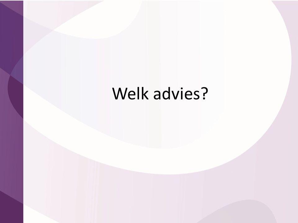 Welk advies?