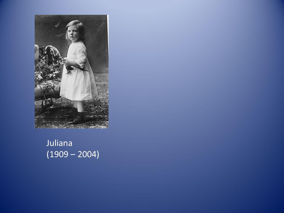 Juliana (1909 – 2004)