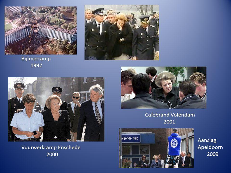 Bijlmerramp 1992 Vuurwerkramp Enschede 2000 Cafebrand Volendam 2001 Aanslag Apeldoorn 2009
