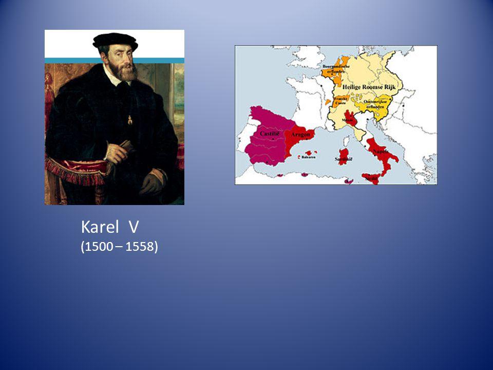Karel V (1500 – 1558)