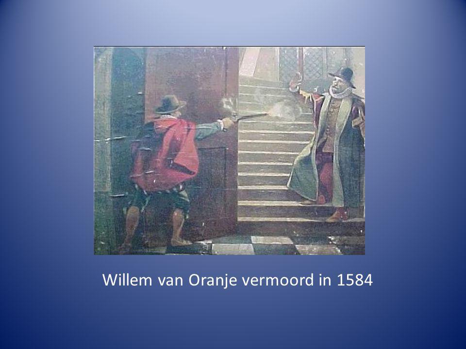 Willem van Oranje vermoord in 1584