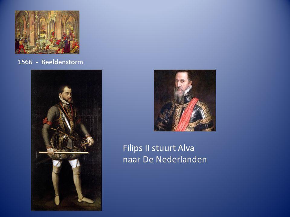 Filips II stuurt Alva naar De Nederlanden