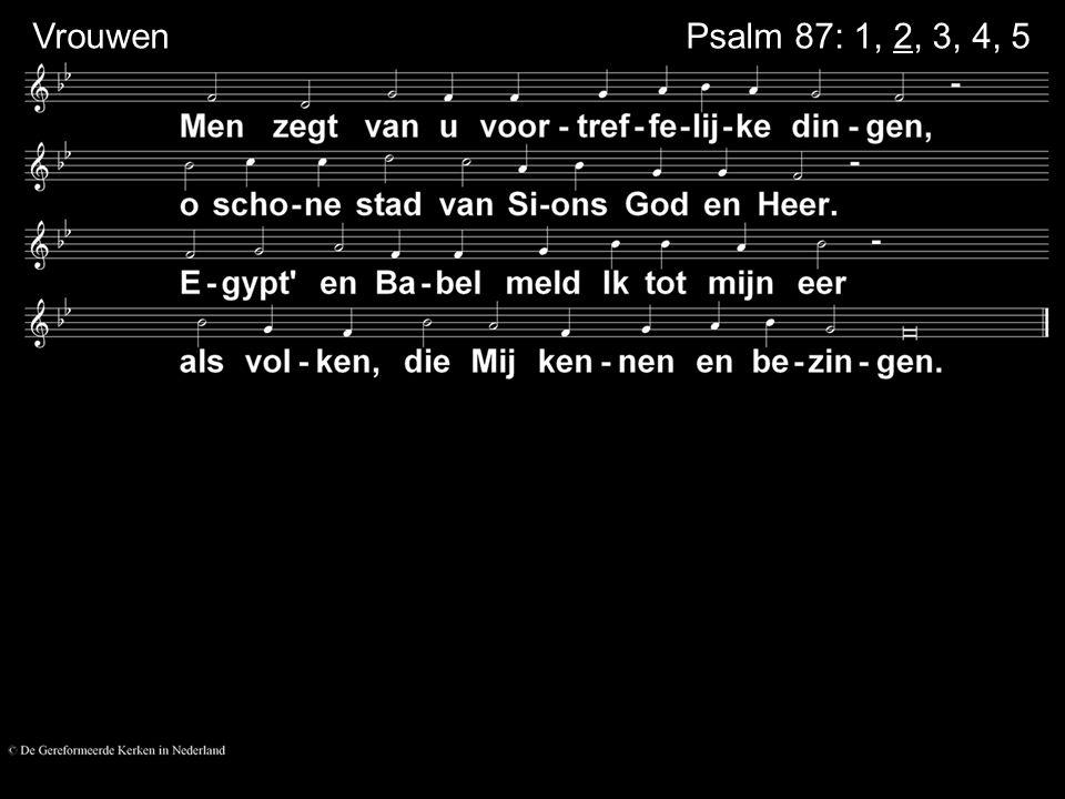 VrouwenPsalm 87: 1, 2, 3, 4, 5