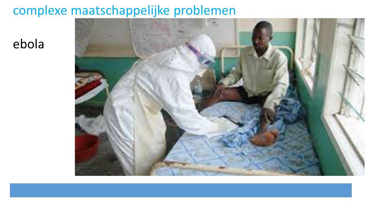 complexe maatschappelijke problemen ebola
