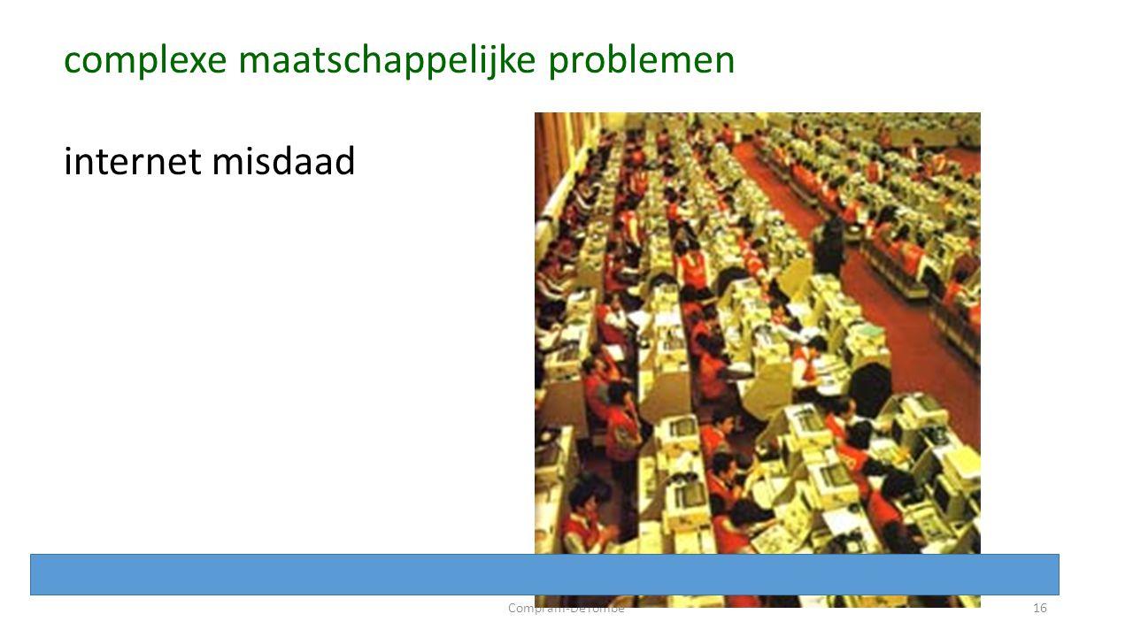 Compram-DeTombe16 complexe maatschappelijke problemen internet misdaad