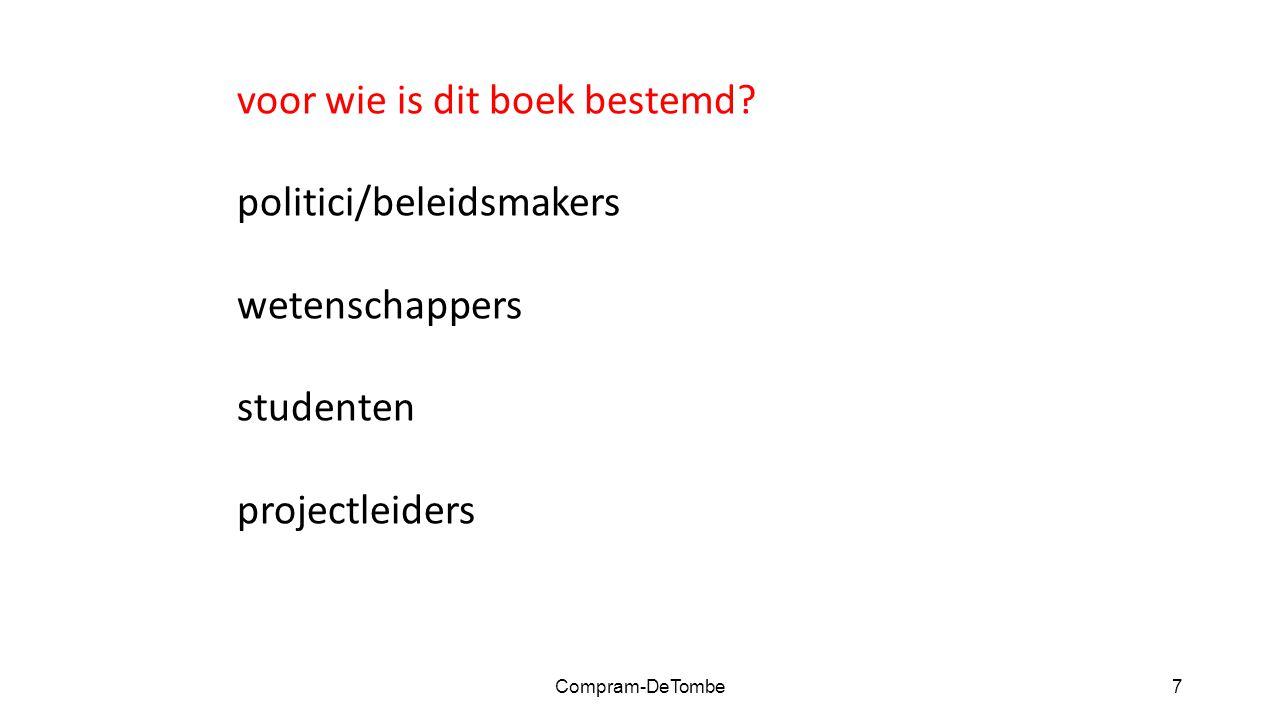7 voor wie is dit boek bestemd politici/beleidsmakers wetenschappers studenten projectleiders