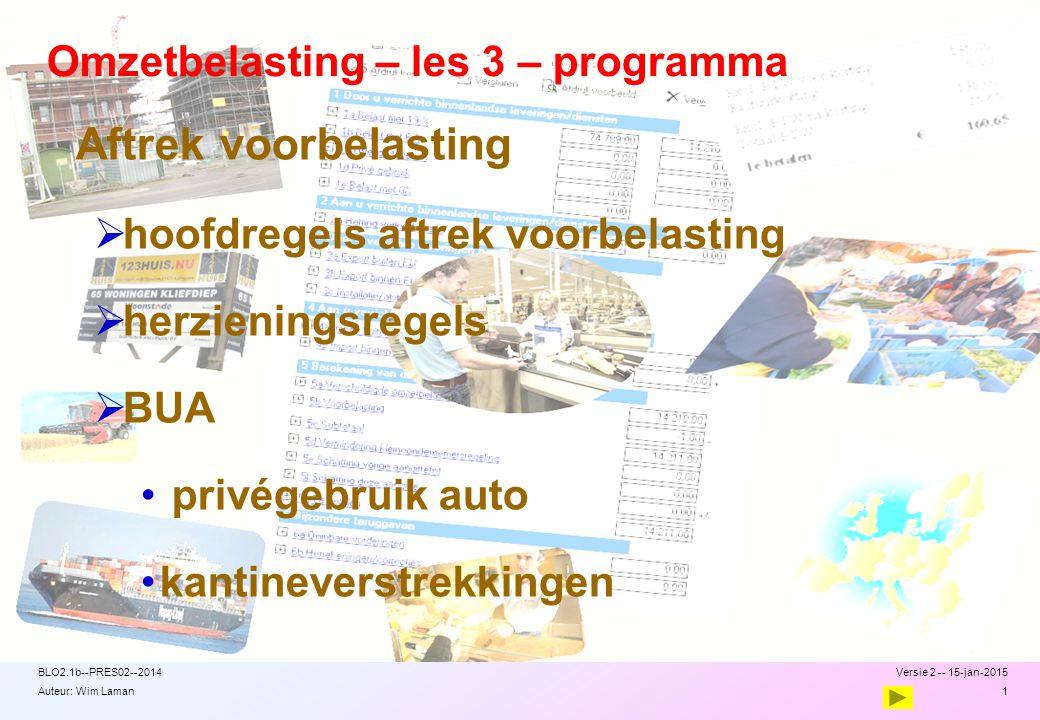 Auteur: Wim Laman Recht op aftrek – toets 41 van 2 Artikel 13 Uitv.