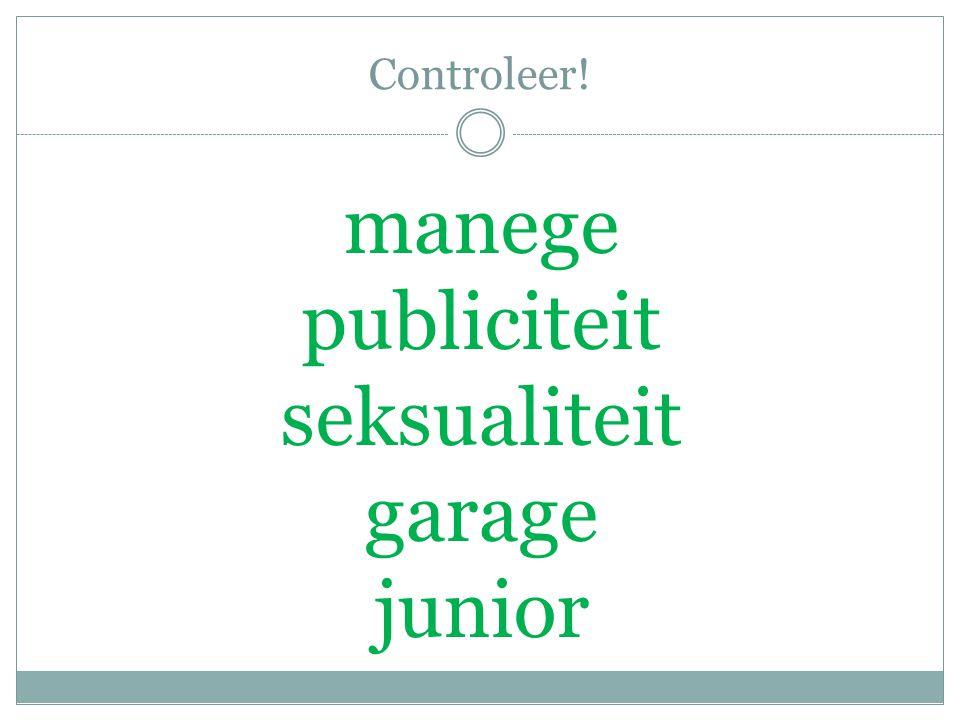 Controleer! manege publiciteit seksualiteit garage junior