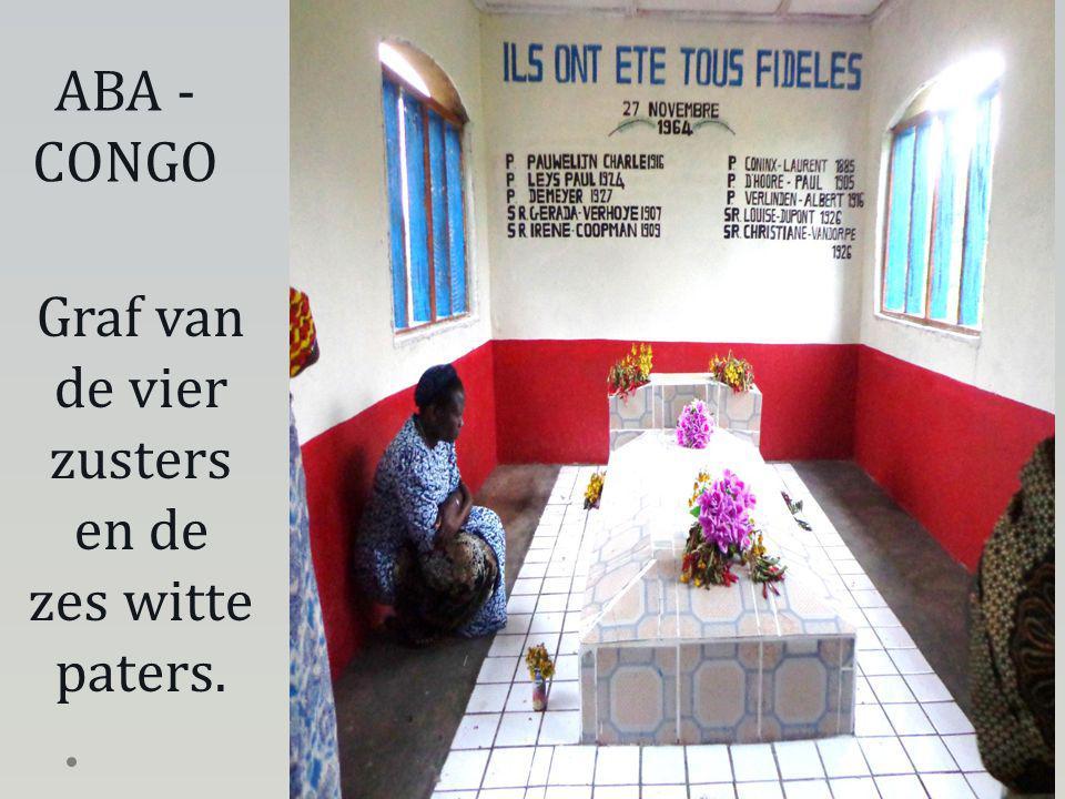 Graf van de vier zusters en de zes witte paters. ABA - CONGO