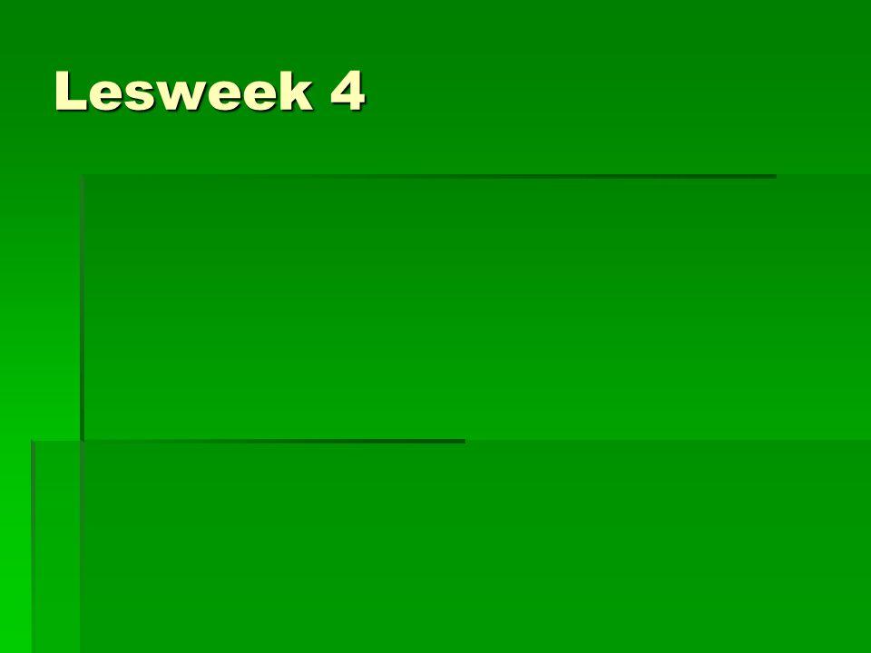Lesweek 4