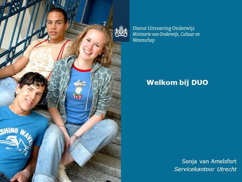 Sonja van Amelsfort Servicekantoor Utrecht Welkom bij DUO