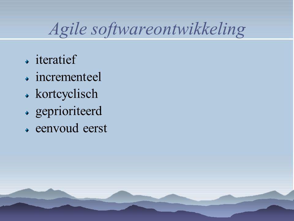 Agile softwareontwikkeling iteratief incrementeel kortcyclisch geprioriteerd eenvoud eerst